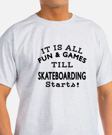 Skateboarding Fun And Games Designs T-Shirt