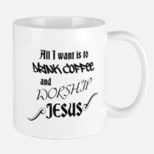 All I want is to drink coffee and worship Jesus Mu