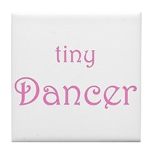 Tiny Dancer Tile Coaster