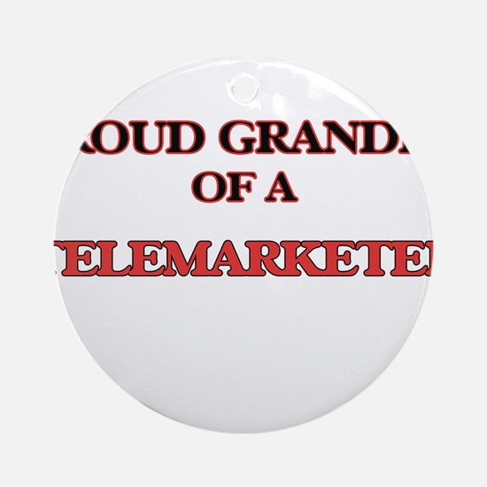 Proud Grandpa of a Telemarketer Round Ornament
