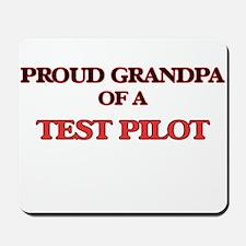Proud Grandpa of a Test Pilot Mousepad