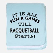 Racqetball Fun And Games Designs baby blanket