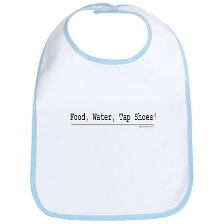 Food, Water, Tap Shoes! Bib