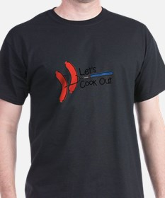 Lets Cook Out T-Shirt