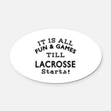Lacrosse Fun And Games Designs Oval Car Magnet
