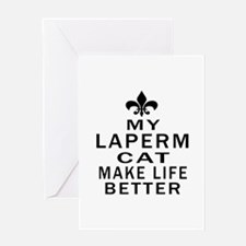 Laperm Cat Make Life Better Greeting Card