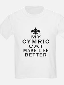 Cymric Cat Make Life Better T-Shirt