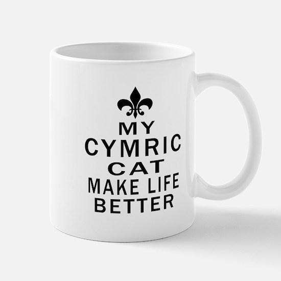 Cymric Cat Make Life Better Mug