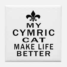 Cymric Cat Make Life Better Tile Coaster
