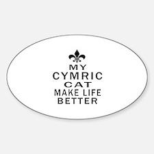 Cymric Cat Make Life Better Decal
