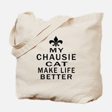 Chausie Cat Make Life Better Tote Bag