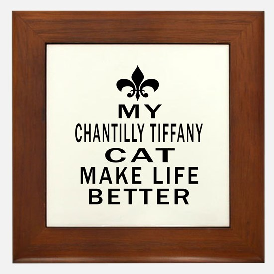 Chantilly Tiffany Cat Make Life Better Framed Tile