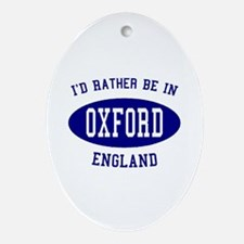 I'd Rather Be in Oxford, Engl Oval Ornament