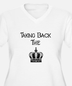 Taking Back The crown Plus Size T-Shirt