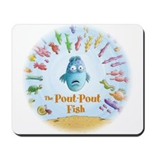 Pout-Pout Fish Mousepad