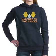 Hatched By Two Chicks Women's Hooded Sweatshirt