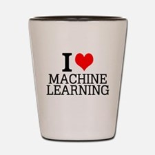 I Love Machine Learning Shot Glass