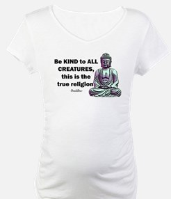 BE KIND TO ALL CREATURES Shirt