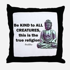 BE KIND TO ALL CREATURES Throw Pillow