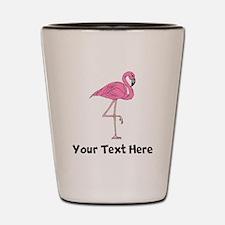 Flamingo On One Leg (Custom) Shot Glass