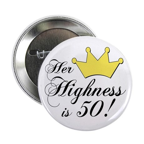 """50th birthday gifts women 2.25"""" Button (100 pack)"""