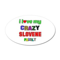 I love my crazy Slovene fami Wall Decal