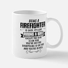 Being A Firefighter... Mugs