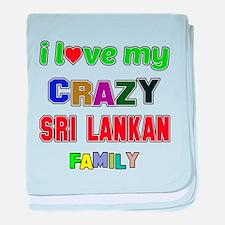 I love my crazy Sri Lankan family baby blanket