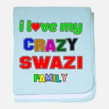 I love my crazy Swazi family baby blanket