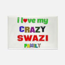 I love my crazy Swazi family Rectangle Magnet