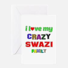 I love my crazy Swazi family Greeting Card