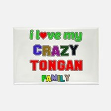 I love my crazy Tongan family Rectangle Magnet