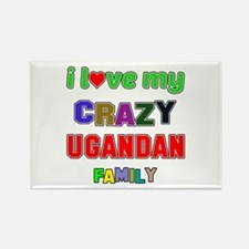 I love my crazy Ugandan family Rectangle Magnet