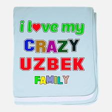 I love my crazy Uzbek family baby blanket