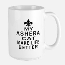 Ashera Cat Make Life Better Large Mug