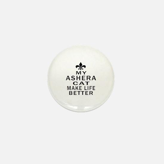 Ashera Cat Make Life Better Mini Button