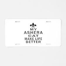 Ashera Cat Make Life Better Aluminum License Plate