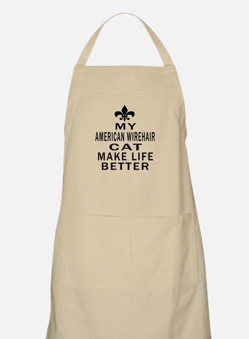 American Wirehair Cat Make Life Better Apron