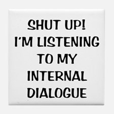 Internal Dialogue Tile Coaster