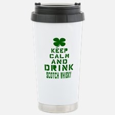 Keep Calm and Drink Sco Travel Mug