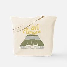 Cute Alright Tote Bag