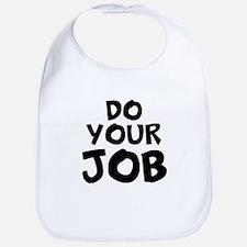 Do your Job Bib