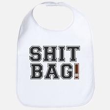 SHIT BAG! Bib