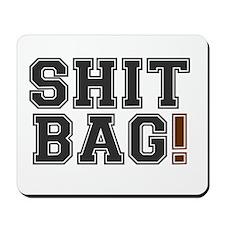 SHIT BAG! Mousepad