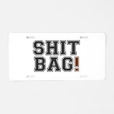 SHIT BAG! Aluminum License Plate