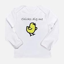 Chicks Dig Me Long Sleeve T-Shirt