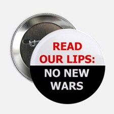 Read Our Lips: No New Wars Button
