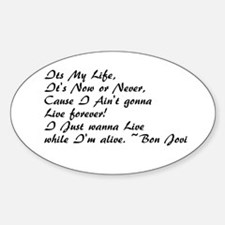 It's My Life Decal