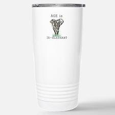 Age is IR-Elephant Fun Quote Travel Mug