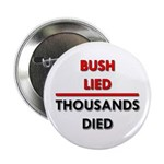 Bush Lied. Thousands Died. 2.25